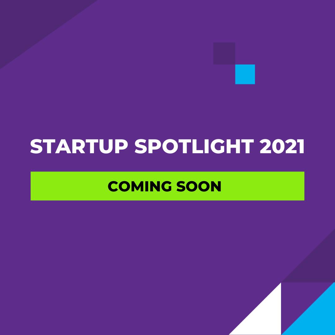 Startup Spotlight 2021